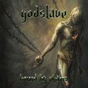Godslave - Bound By Chains cover art