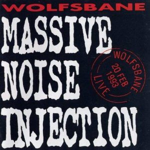 Wolfsbane - Massive Noise Injection cover art