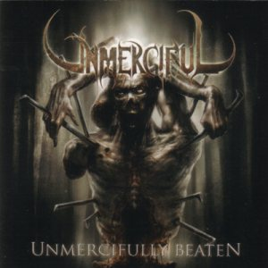 Unmerciful - Unmercifully Beaten cover art