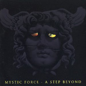 Mystic Force - A Step Beyond cover art