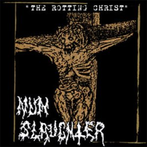 Nunslaughter - The Rotting Christ cover art