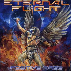 Eternal Flight - Positive Rage cover art