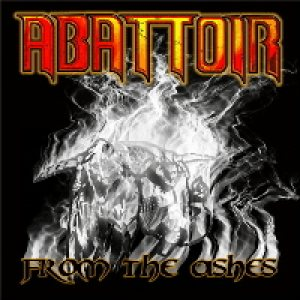 Abattoir - From the Ashes cover art