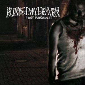 Punish My Heaven - First Punishment cover art