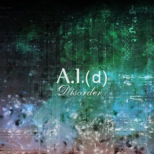 A.I.(d) - Disorder cover art