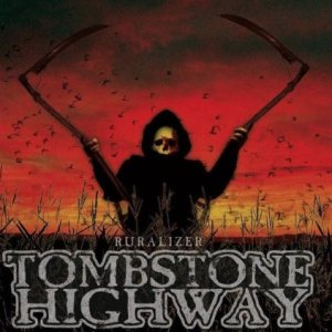 Tombstone Highway - Ruralizer cover art