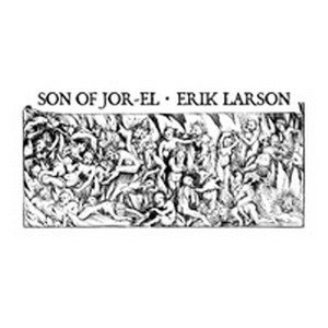 Son of Jor-El - Son of Jor-El / Erik Larson cover art