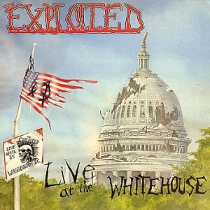 The Exploited - Live at the Whitehouse cover art