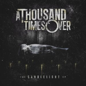 A Thousand Times Over - The Candlelight cover art