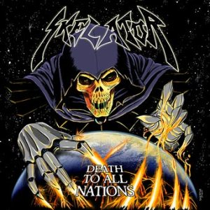 Skelator - Death to All Nations cover art