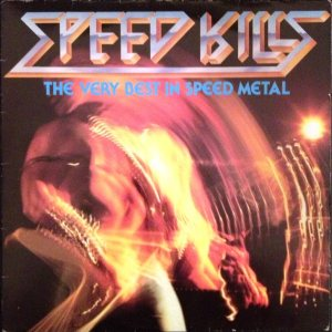 Various Artists - Speed Kills: the Very Best in Speed Metal cover art