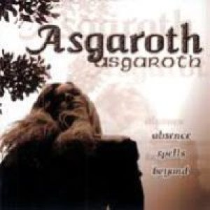 Asgaroth - Absence Spells Beyond... cover art