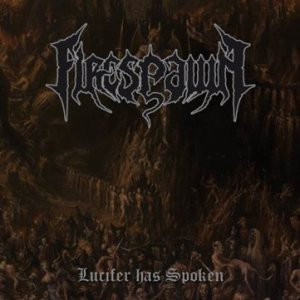 Firespawn - Lucifer Has Spoken cover art