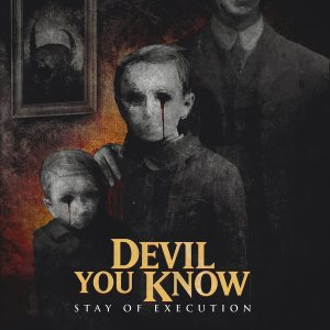Devil You Know - Stay of Execution cover art
