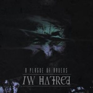 A Plague of Ravens - /w Hatred cover art