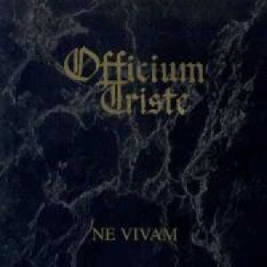 Officium Triste - Ne Vivam cover art
