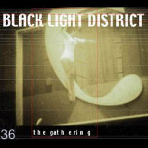 The Gathering - Black Light District cover art