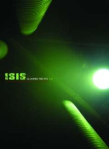 Isis - Clearing the Eye cover art