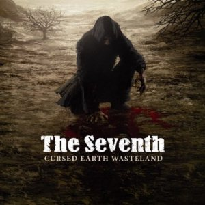 The Seventh - Cursed Earth Wasteland cover art