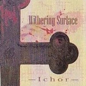 Withering Surface - Ichor cover art
