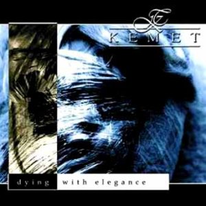 Kemet - Dying With Elegance cover art