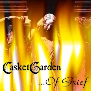 Casketgarden - ... of Grief cover art