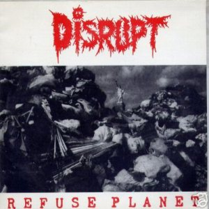 Disrupt - Refuse Planet cover art