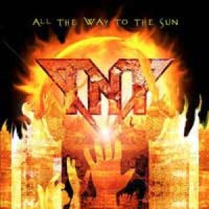 TNT - All the Way to the Sun cover art