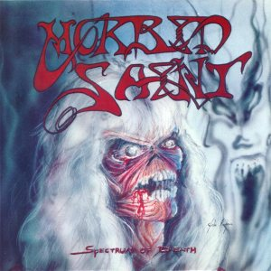 Morbid Saint - Spectrum of Death cover art