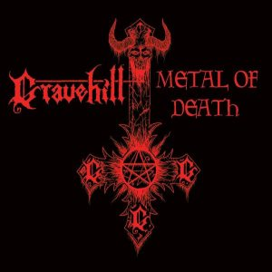 Gravehill - Metal of Death/Advocation of Murder and Suicide cover art