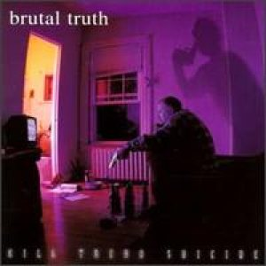 Brutal Truth - Kill Trend Suicide cover art