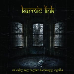 Karmic Link - No Light But Rather Darkness Visible cover art