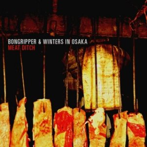 Bongripper - Meat Ditch cover art