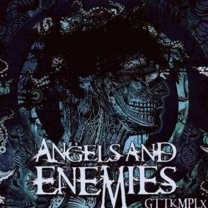 Angels and Enemies - Gttkmplx cover art