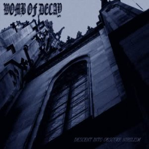 Womb of Decay - Descent Into Obscure Nihilism cover art