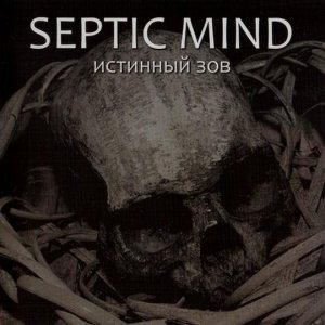 Septic Mind - The True Call cover art