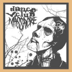 Dance Club Massacre - Demo EP cover art