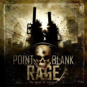Point Blank Rage - The Sound of Resistance cover art
