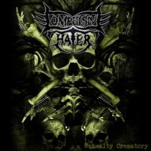 Compulsive Hater - Unhealthy Crematories cover art