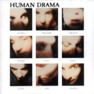 Human Drama - Hopes Prayers Dreams Heart Soul Mind Love Life Death cover art