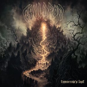 Cauldron - Tomorrow's Lost cover art