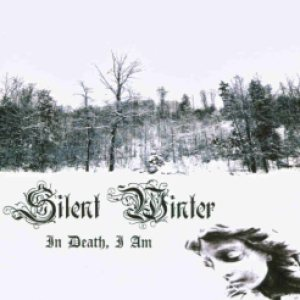 Silent Winter - In Death, I Am cover art