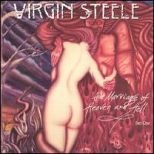 Virgin Steele - The Marriage of Heaven and Hell - Part One cover art