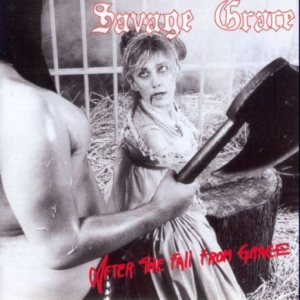 Savage Grace - After the Fall from Grace cover art