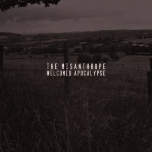 The Misanthrope - Welcomed Apocalypse cover art