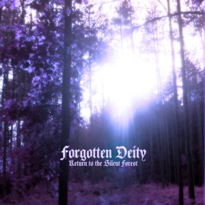 Forgotten Deity - Return to the Silent Forest cover art