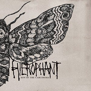 Hierophant - Son of the Carcinoma cover art