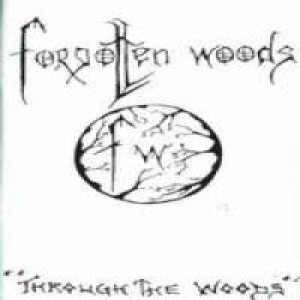 Forgotten Woods - Through the Woods cover art