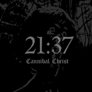 21:37 - Cannibal Christ cover art