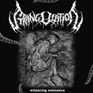 Strangulation - Withering Existence cover art